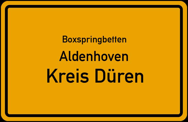 Boxspringbetten Aldenhoven - Kreis Düren